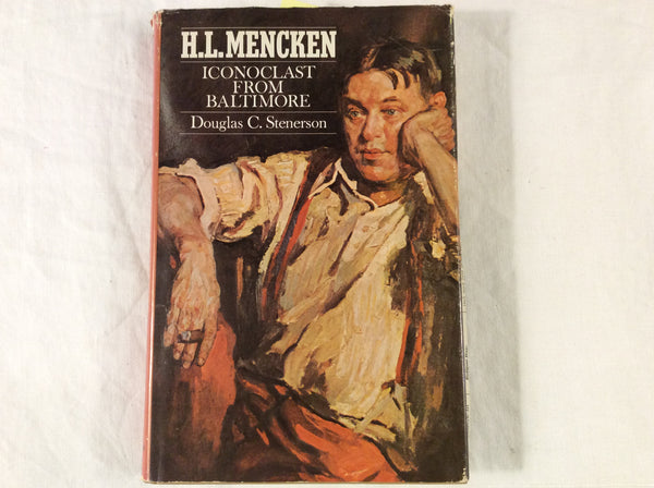 H.L. Mencken: Iconoclast from Baltimore