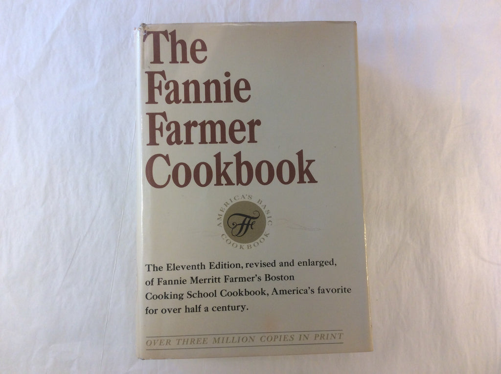 The Fannie Farmer Cookbook- the Eleventh Edition