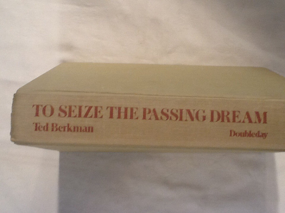To Seize the Passing Dream; a novel of Whistler, his Women and His World