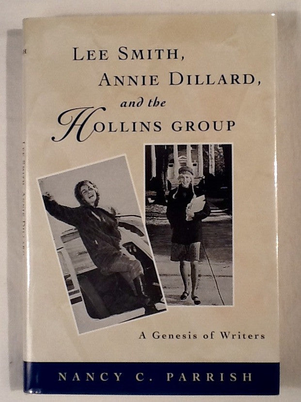 Lee Smith, Annie Dillard, and the Hollins Group