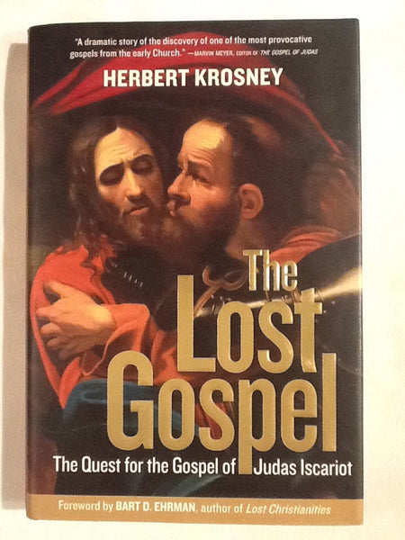 The Lost Gospel- the Quest for the Gospel of Judas Iscariot