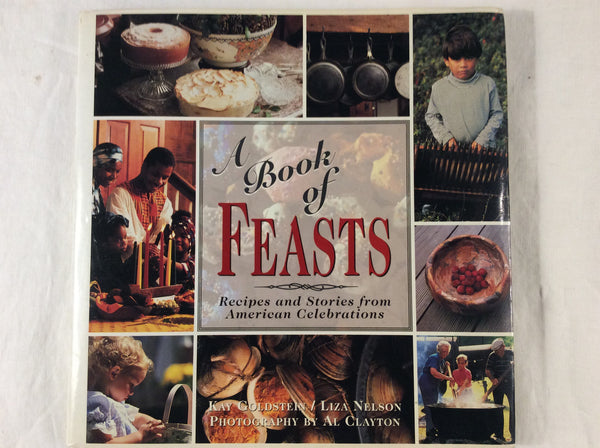 A Book of Feasts: Recipes and Stories from American Celebrations