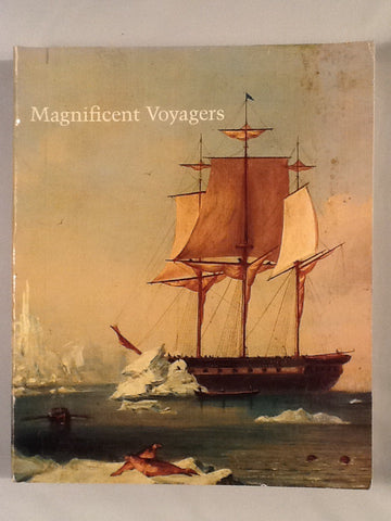 Magnificent Voyages   The Story of the U.S. Exploring Expedition
