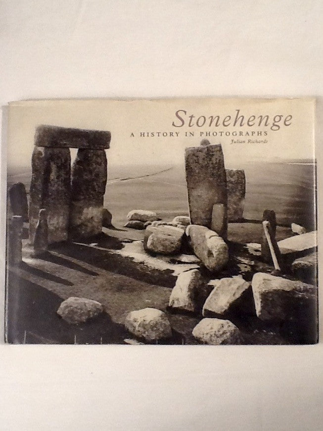 Stonehenge  A History in Photographs
