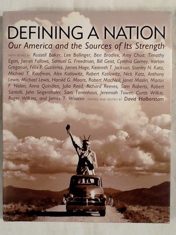 Defining a Nation : Our America and the Souces of its Strength