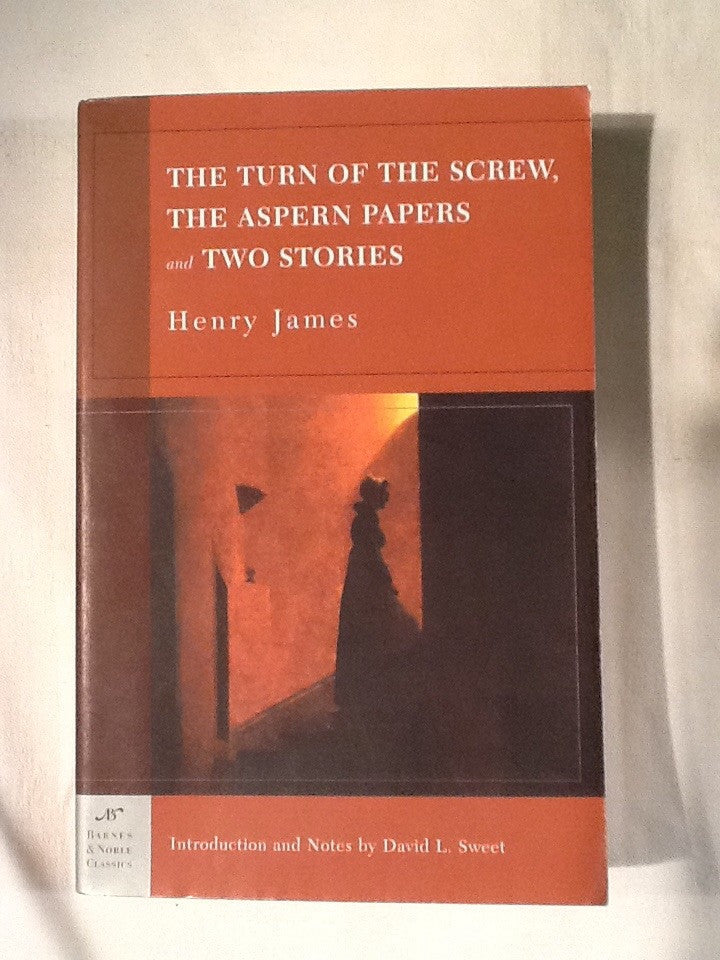 The Turn of The Screw, The Aspern papers and Two Stories