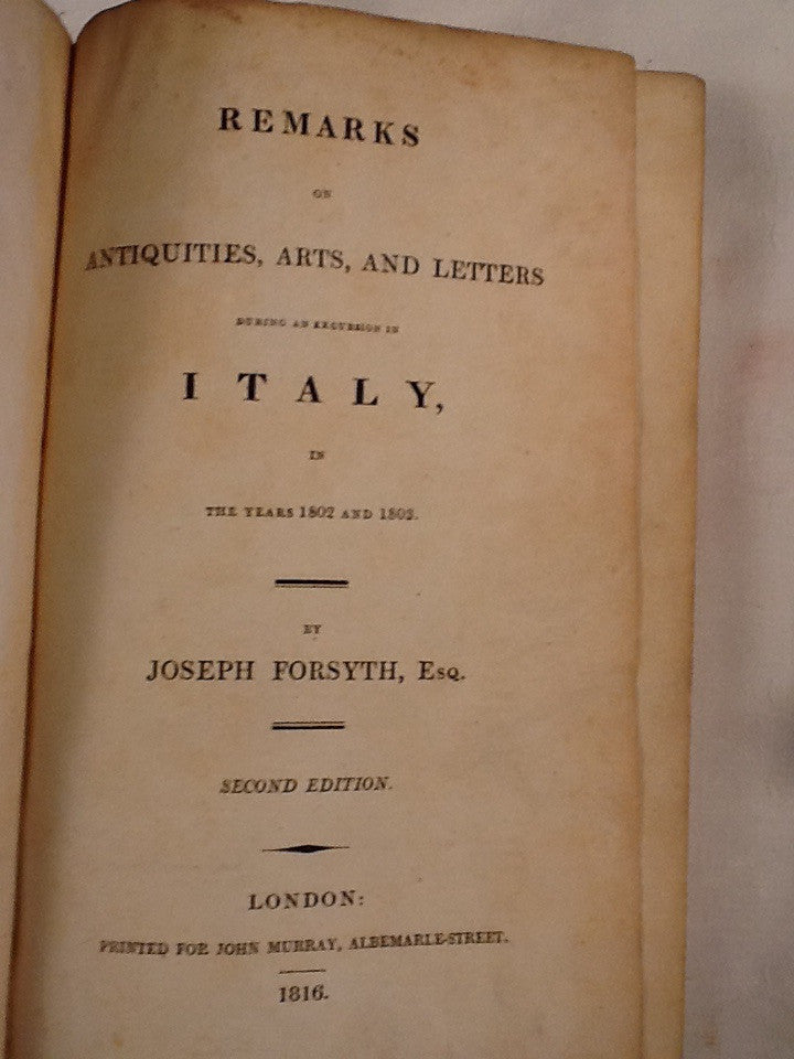 Remarks on Antiquities, Arts, and Letters During Excursion in Italy, in the years 1802 and 1803