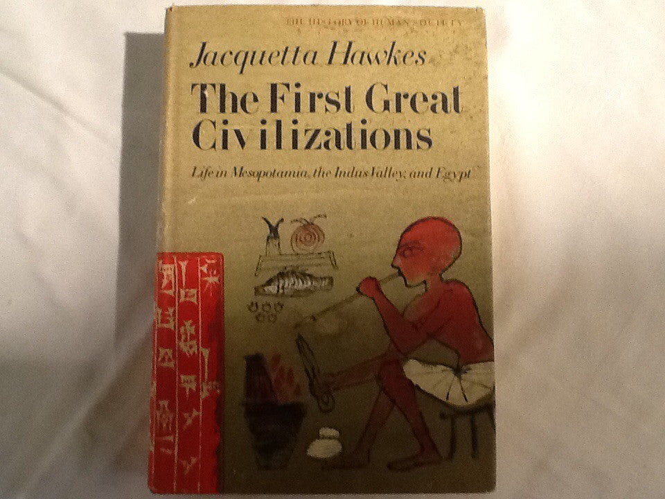 The First Great Civilizations