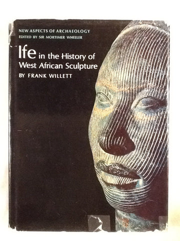 Ife in the History of West Afrcan Sculpture