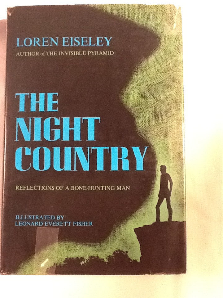 The Night Country:Reflections of a Bone-Hunting Man