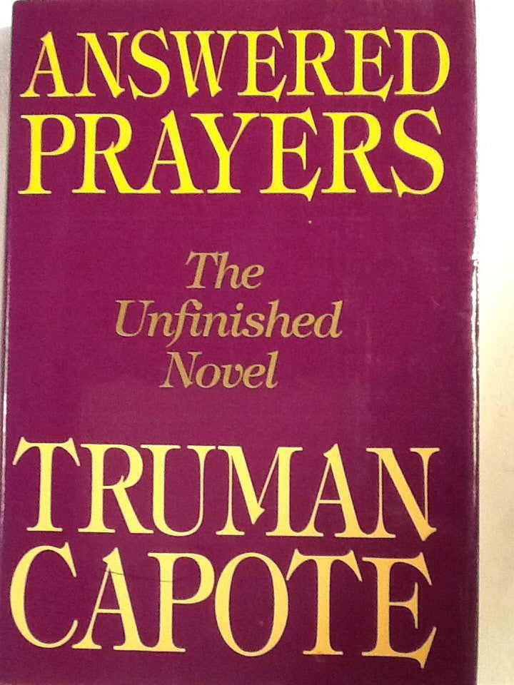 Answered Prayers - The Unfinished Novel