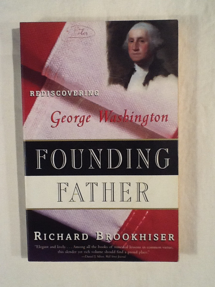 Rediscovering George Washington: Founding Father