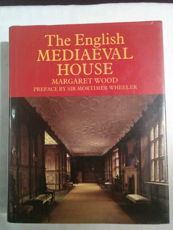 The English Mediaeval Houses