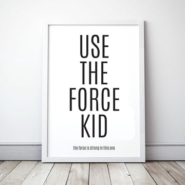 Meenyminy Use The Force Kid Poster