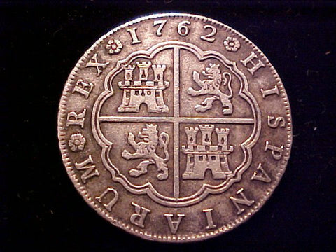 Spanish Old World Silver 8 Reales Dated 1762, Carolus III, Madrid, JP, #1410 Colonial Coins