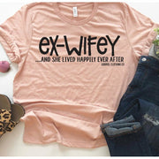 Ex Wifey Happily ever after Tee - Gabriel Clothing Company