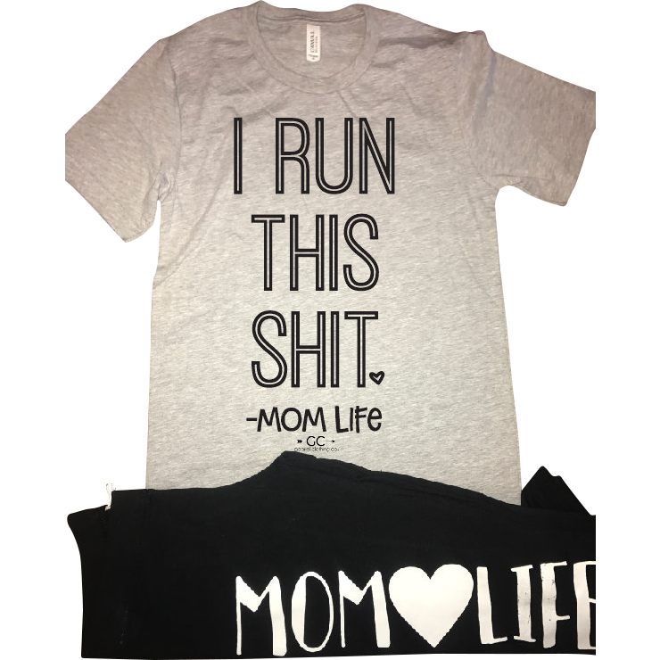 I run this shit - mom life - Gabriel Clothing Company
