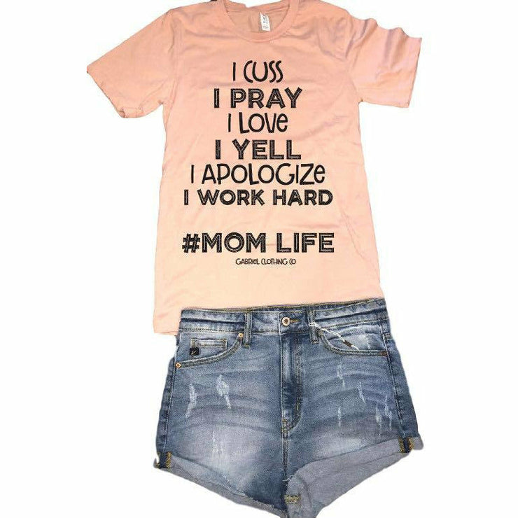 I cuss I pray Mom life tee