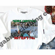 Merry Christmas Shitter's Full Tee/Sweatshirt