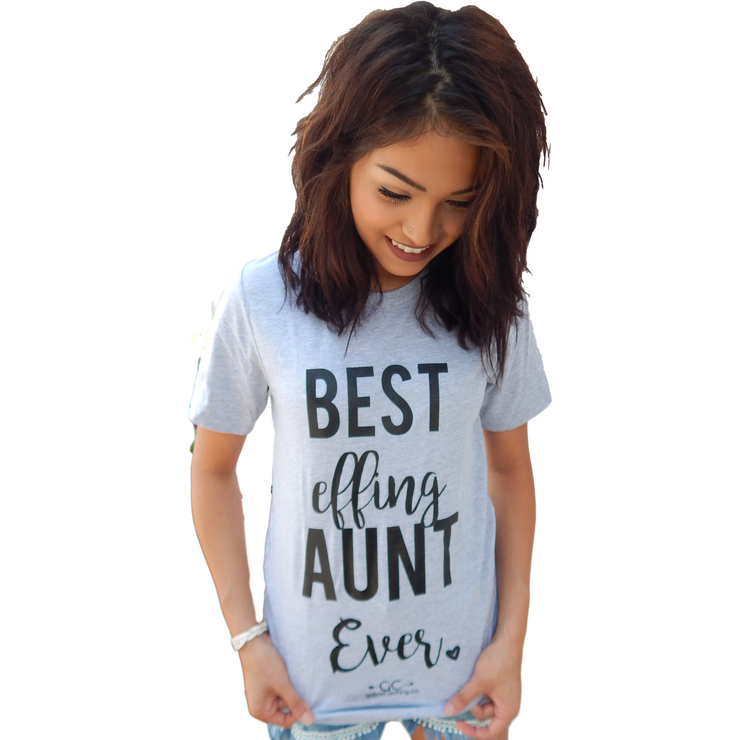 Best Effing Aunt T-SHIRT - Gabriel Clothing Company