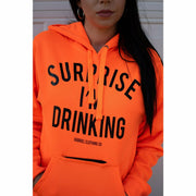 Surprise I'm Drinking Hoodie -with built in koozie & bottle opener