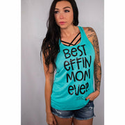 Best Effin' Mom Ever Racerback Tank