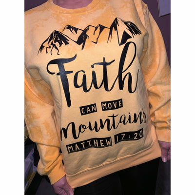 Faith can move mountains Bleached Sweatshirt