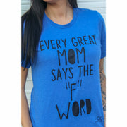Every great mom tee