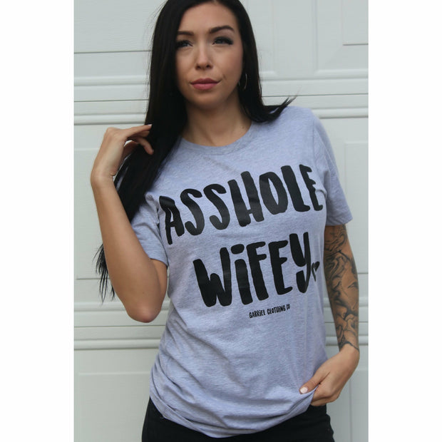 Asshole Wifey (colors) tee