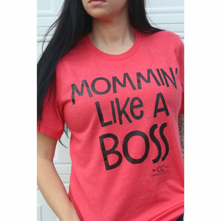 Mommin' Like a Boss tshirt