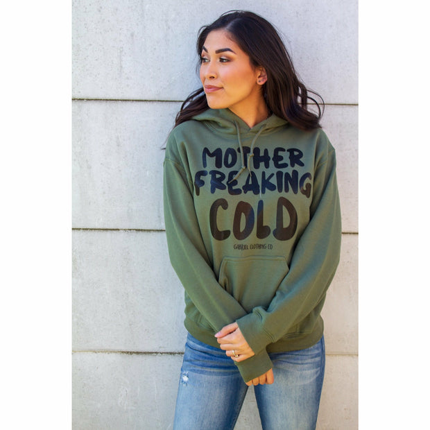 Mother Freaking Cold Hoodie