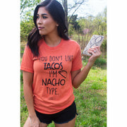 If you don't like tacos tee