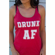 Drunk Af Tank ( Matching Tank sold separately)