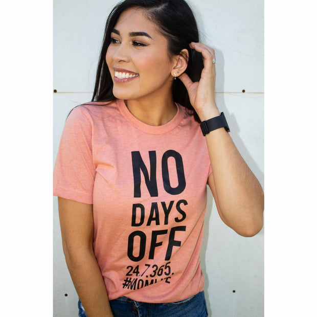 No Days Off Tee