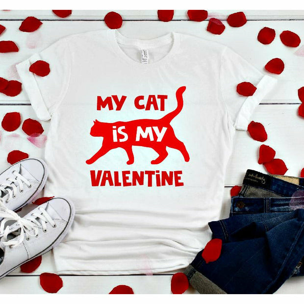 My cat is my Valentine Tee/Sweatshirt or tank