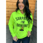 Surprise I'm Drinking ( with built in koozie & bottle opener) Hoodie