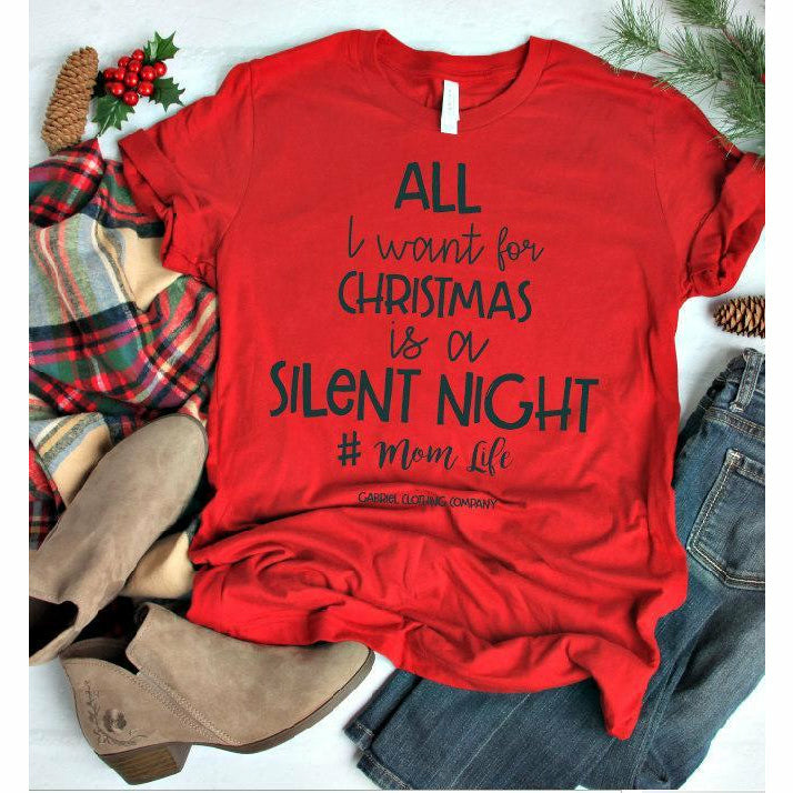 All I want for Christmas is a Silent Night tee - Gabriel Clothing Company
