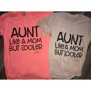 Cool Aunt Long Sleeve - Gabriel Clothing Company