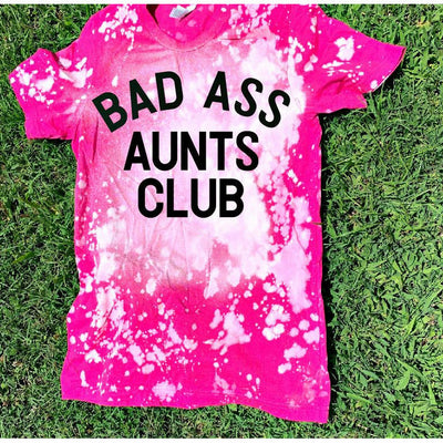 Bad ass aunts club tee
