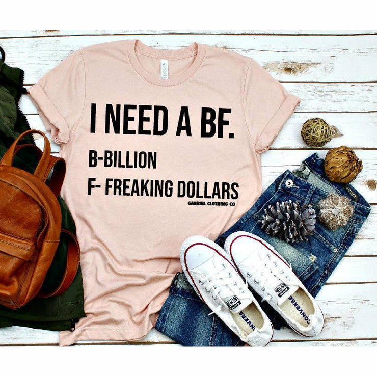 I need a BF tee - Gabriel Clothing Company