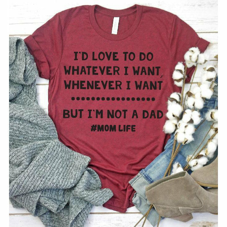 But I'm not a dad tee - Gabriel Clothing Company