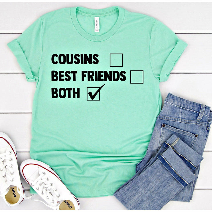 Cousins Best friends both tee