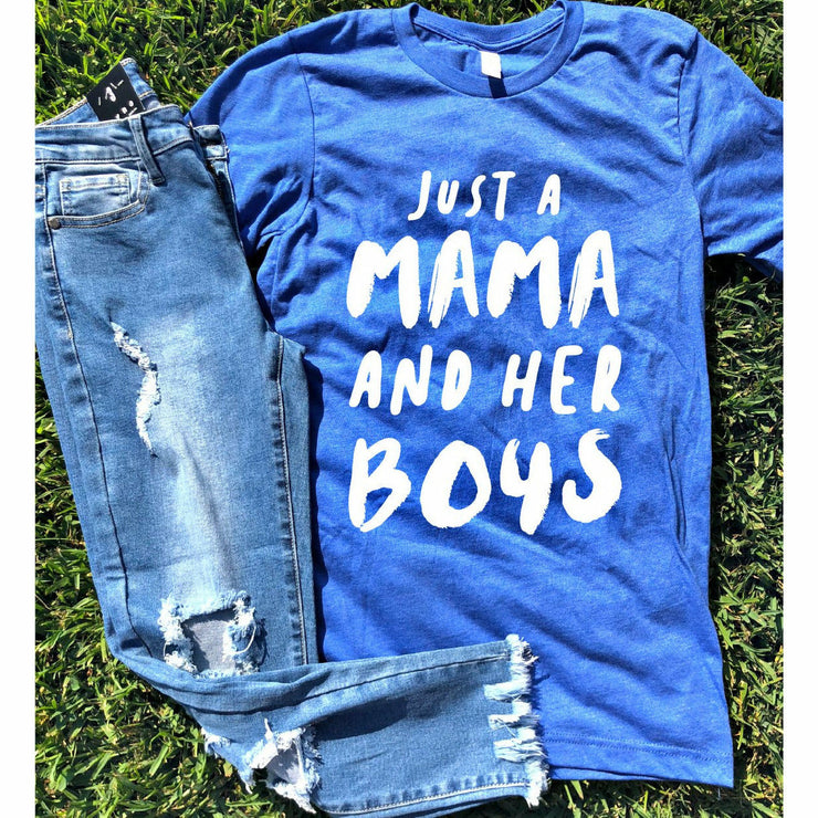 Just a Mama and her Boys tee
