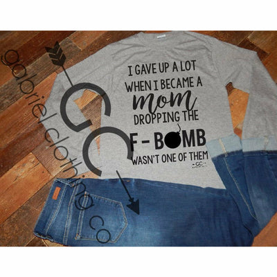 F Bomb Mom Long Sleeve - Gabriel Clothing Company