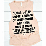 Some Wives Tank Top