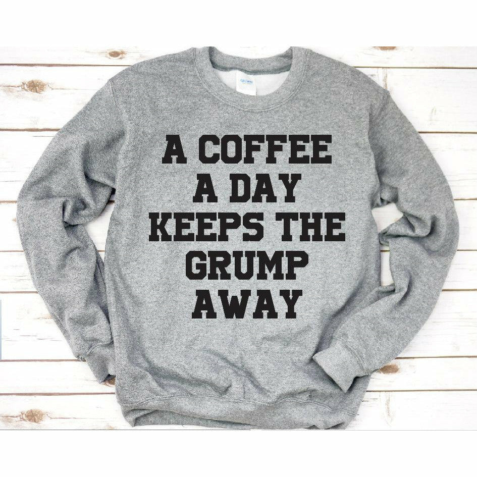 Coffee a day sweatshirt