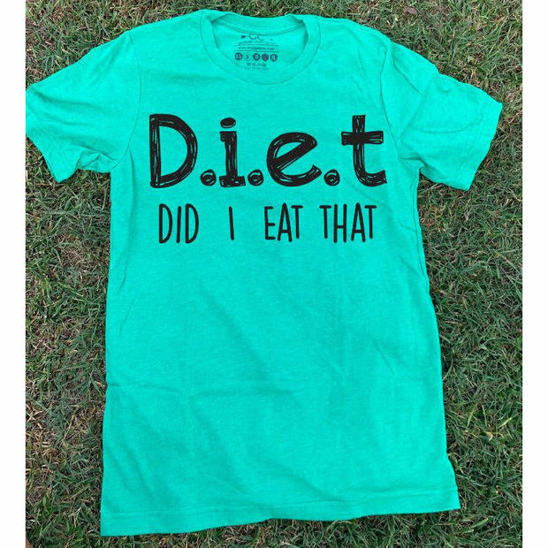 Diet- did I eat that tee