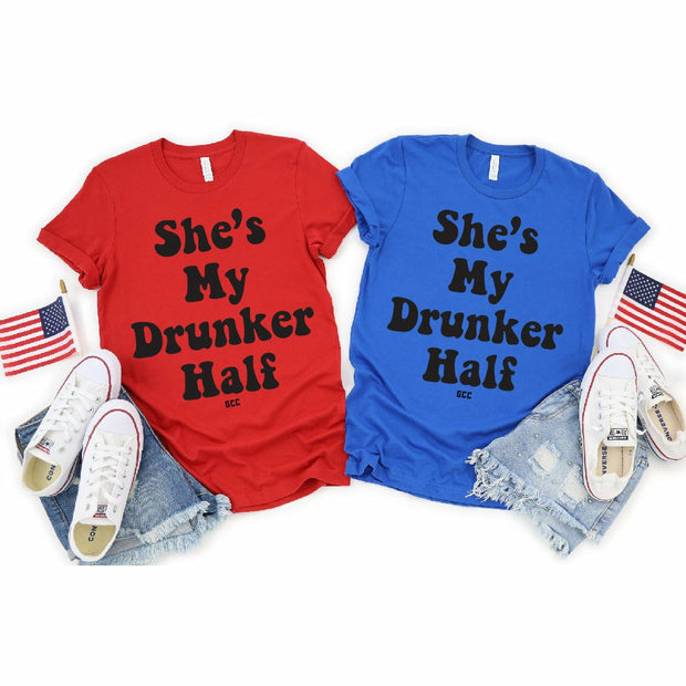 She's my drunker half tee