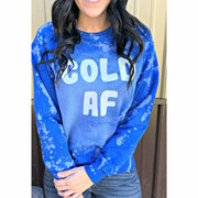 Cold AF Distressed Sweatshirt