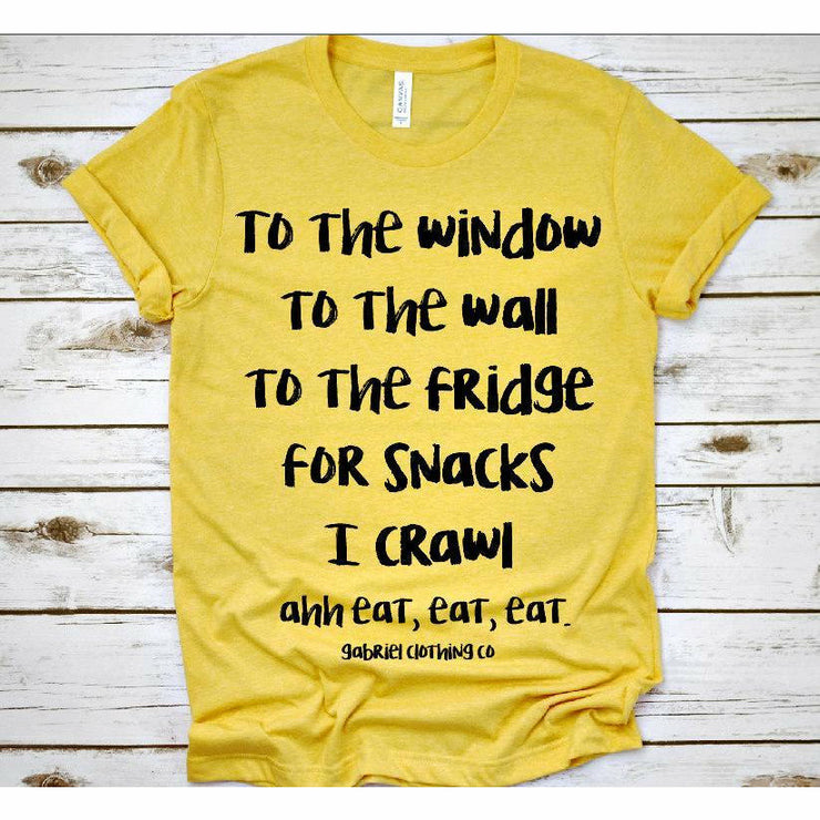 To the window to the wall tee